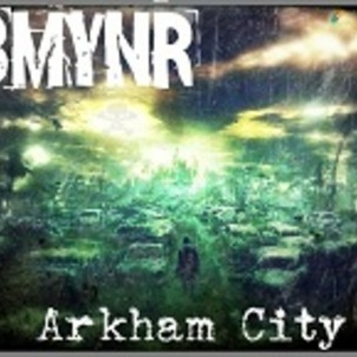 BMYNR ARKHAM CITY