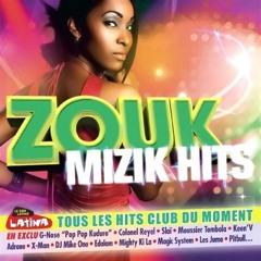 ZOUK Mademoiselle -Ultime Megamix (St-Ange, 113 & Magic System)