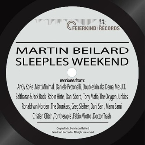 Martin Beilard - Sleepless Weekend (AnGy KoRe Remix)