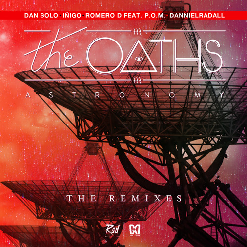 The Oaths - Astronomy (Iñigo Remix)