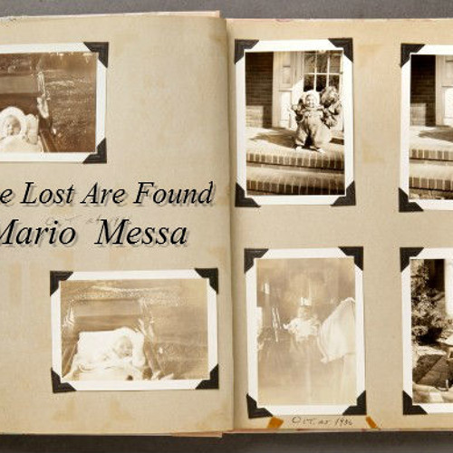 The Lost Are Found - Mario Messa