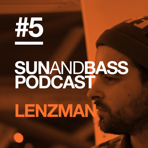 Sun And Bass Podcast #5 - Lenzman