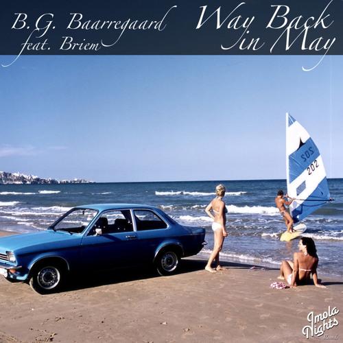 B.G. Baarregaard feat. Briem - Way Back in May (Original mix)