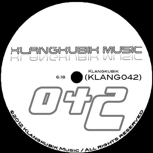 Klangkubik - KLANG042 SoundCloud Edit