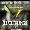 I Am Not A Girl