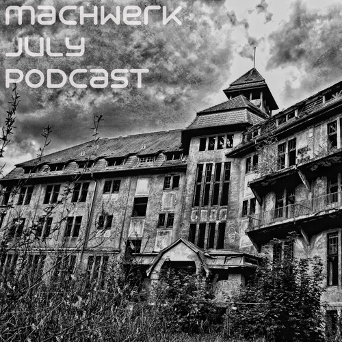 Toollbox [live] - Machwerk Podcast July #008