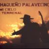 Chaqueño Palavecino - Mi Cielo Terrenal