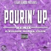 "Flight School Presents ""Pourin Up"" - G.Wilson, Bonka , Flow"