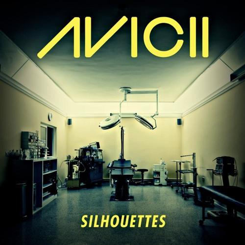 Avicii - Silhouettes (Original Mix) [Buy on Beatport/ iTunes]