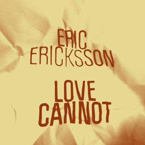 Eric Erickson - Love Cannot (Mr Beatnik Dub) [Freerange] (96Kbps)