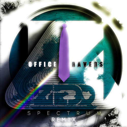 Zedd - Spectrum (Office Ravers Remix)