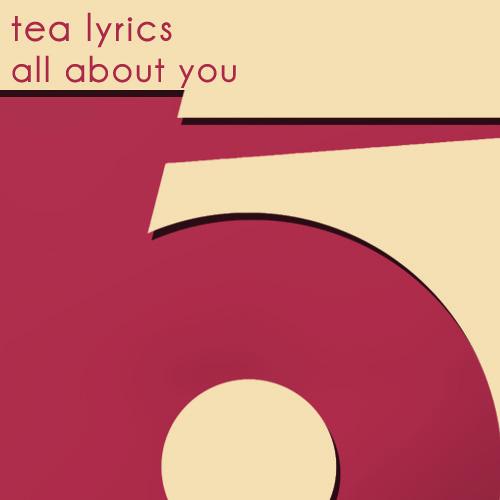 TBEP051 - Tea Lyrics - All About You