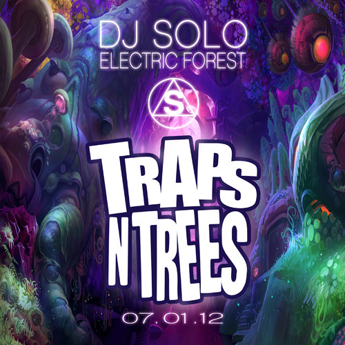 TRAPS N TREES - DJ SOLO (Electric Forest Set 2012)