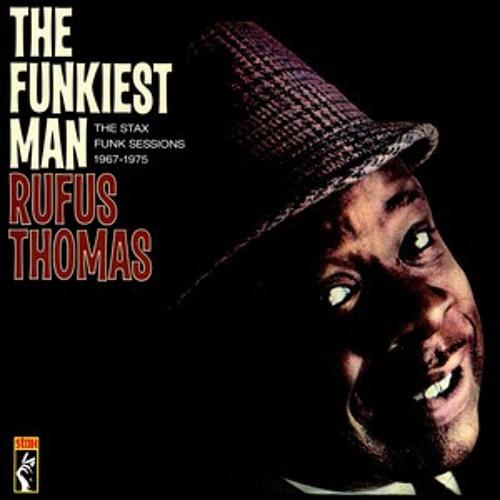 Rufus Thomas-Funkiest Man Alive, DJDBs Drumed up edit