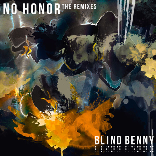 Blind Benny - No Honor (Different Sleep Remix)