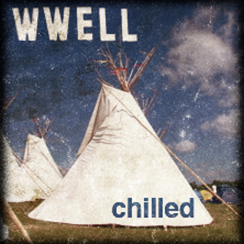 WWell Chilled