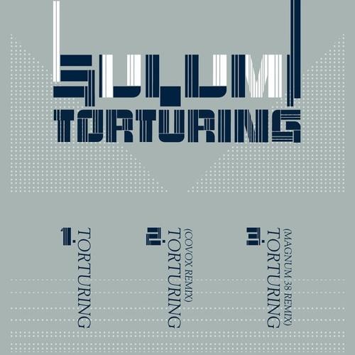 Sulumi - Torturing (Covox Remix)