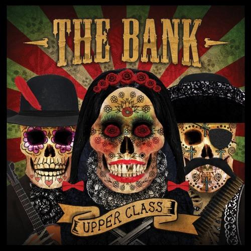 THE BANK UPPER CLASS