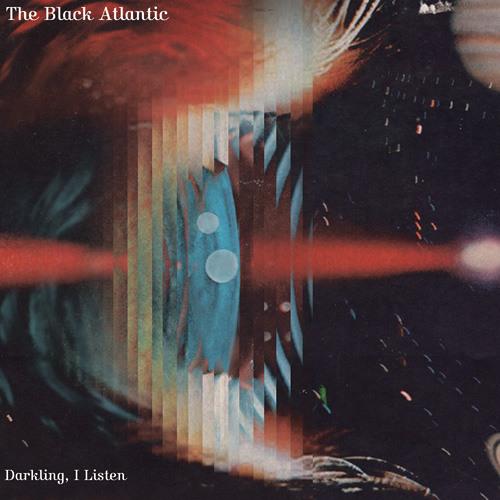 "The Black Atlantic - 04 An Archer, A Dancer (""Darkling, I Listen"" EP)"