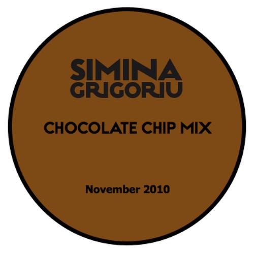 Simina Grigoriu - CHOCOLATE CHIP Mix