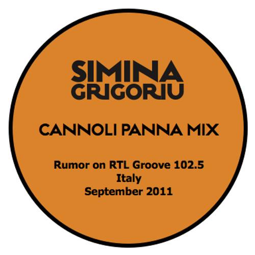 Simina Grigoriu - CANNOLI PANNA Mix