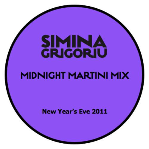 Simina Grigoriu - MIDNIGHT MARTINI Mix