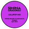 Simina Grigoriu - LOLLIPOP Mix