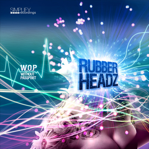 W.O.P. (Without passport) Out now on Simplify Recordings