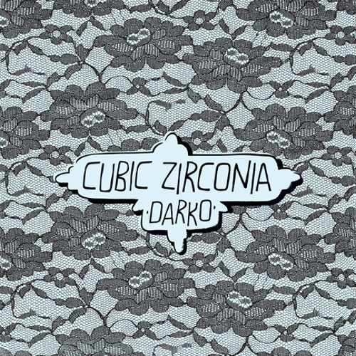 Cubic Zirconia - Darko (Tony Senghore's Thrashy 3AM Remix)