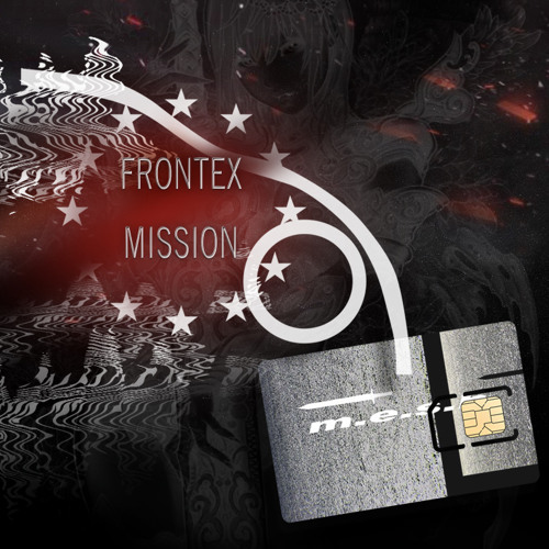 M.E.S.H. - Frontex Mission