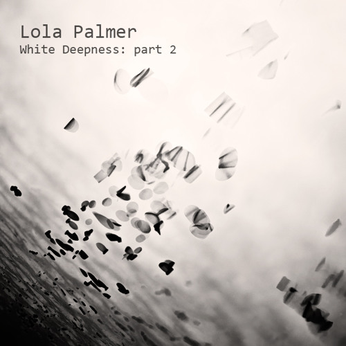Lola Palmer - White Deepness Part2