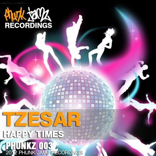 TZESAR - Happy Times (Original Mix)