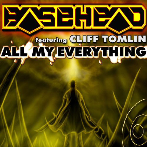 All My Everything feat. Cliff Tomlin (Original Mix)