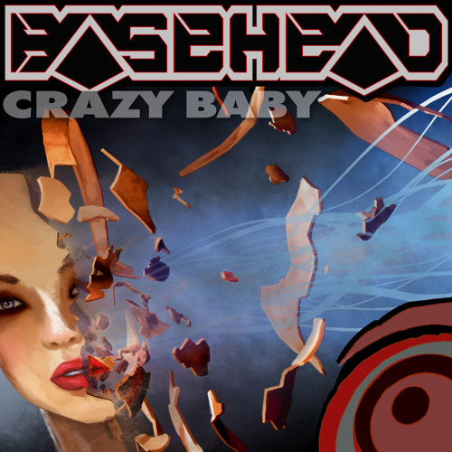 Crazy Baby (Original Mix) -OUT NOW ON BUGEYED RECORDS