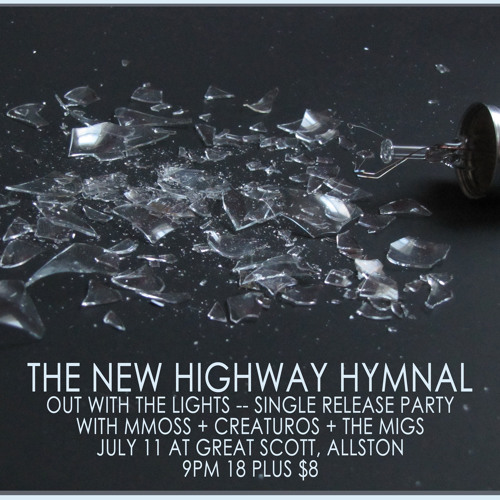 "The New Highway Hymnal, ""Out With The Lights"""