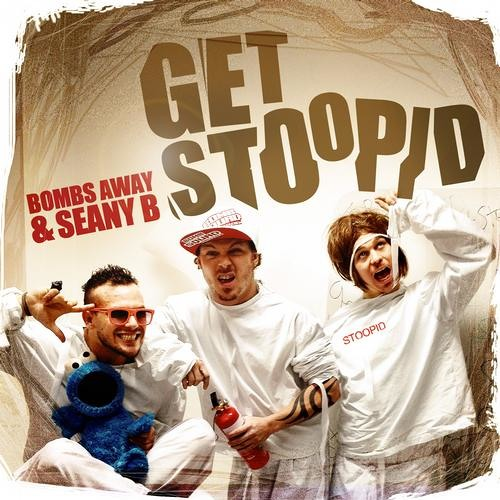 "Bombs Away - ""Get Stoopid"" (Dank Remix) *  OUT NOW ON BEATPORT !!!"
