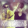 Pipemaxi & Smile  - Me Tocas (Produc by  The Murderer Student ) Alvin & las ardillas