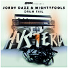 Jordy Dazz & Mightyfools - Drum Fail [Hysteria]