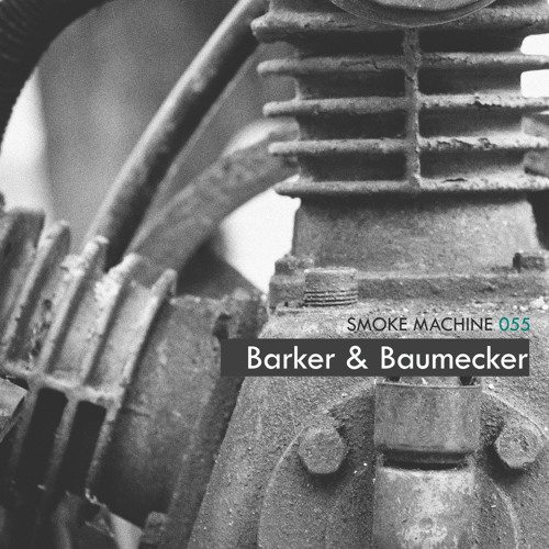 Smoke Machine Podcast 055 Barker & Baumecker