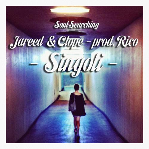 Jareed & Clope - Singoli prod. Rico