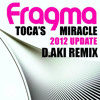 fragma toca s miracle 2012 d aki remix free download