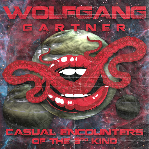Wolfgang Gartner - Casual Encounters Of The 3rd Kind EP