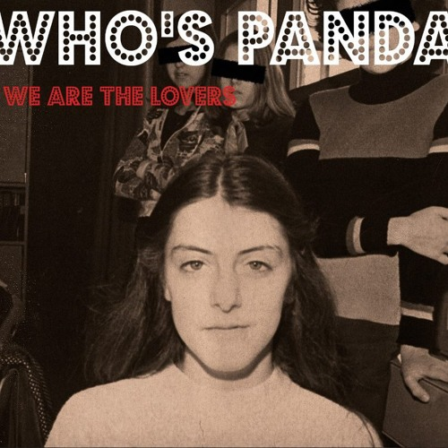 WHO'S PANDA - Narcissist (Dirty Disco Youth REWORK)