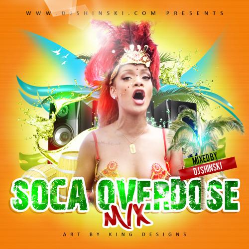 Dj Shinski - Soca Overdose Mix
