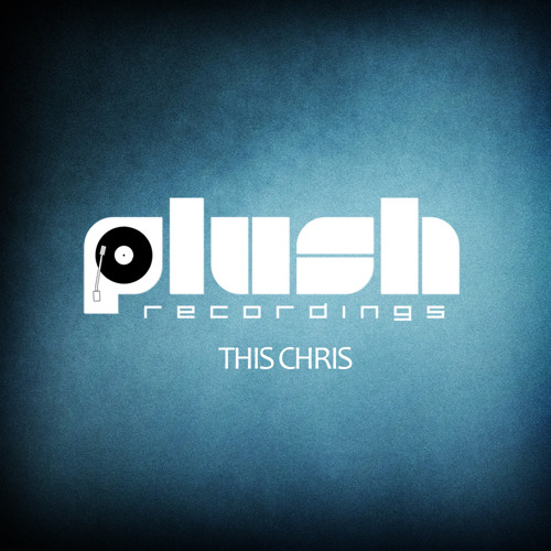 This Chris - Real Tip [PLUSH049D]