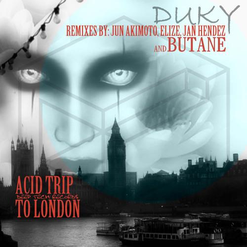 Duky - Acid Trip To London (Jun Akimoto's Hofmann Remix)