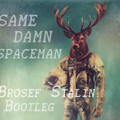 Future x Hardwell- Same Damn Spaceman (Brosef Stalin Short Bootleg)