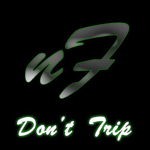 Don't Trip (Original Mix)