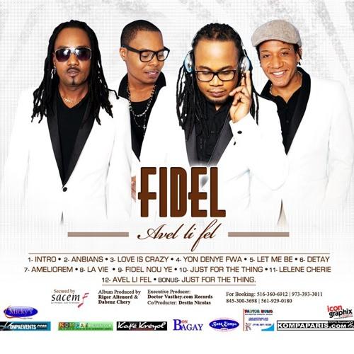 1- Fidel - Yon Denye Fwa