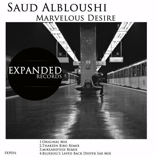 Saud AlBloushi - Marvelous Desire EP [EXP016] Out 07/13/2012